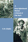 A Many-Splendoured Woman: A Memoir of Han Suyin